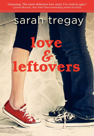 Review: Love and Leftovers by Sarah Tregay