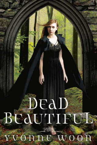 Review: Dead Beautiful by Yvonne Woon