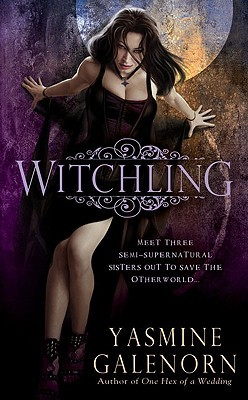 Review: Witchling by Yasmine Galenorn