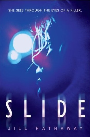 Review: Slide by Jill Hathaway