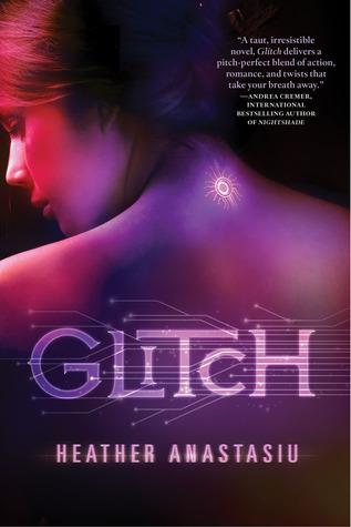 Review: Glitch by Heather Anastasiu