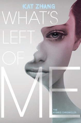 Early Review: What's Left of Me by Kat Zhang