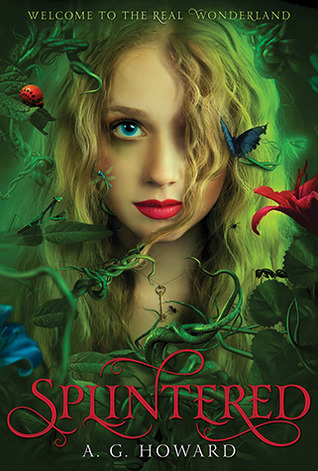 Early Review: Splintered by A.G. Howard