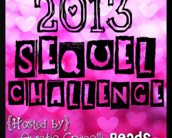2013 Sequel Challenge: June, July, August Wrap-Up