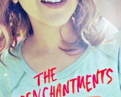 Review: The Disenchantments by Nina LaCour