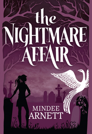 Review: The Nightmare Affair by Mindee Arnett