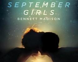 DNF Review: September Girls by Bennett Madison