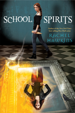 Review: School Spirits by Rachel Hawkins