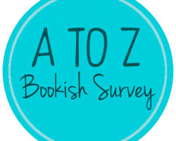 A to Z Bookish Survey!
