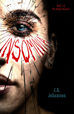 Review: Insomnia by J.R. Johansson