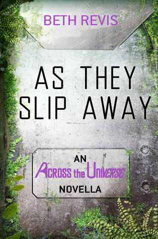 Mini Review: As They Slip Away by Beth Revis