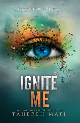 Review: Ignite Me by Tahereh Mafi