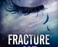 Review: Fracture Me by Tahereh Mafi
