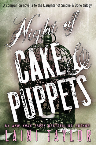 Review: Night of Cake and Puppets by Laini Taylor