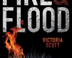 Review: Fire & Flood by Victoria Scott
