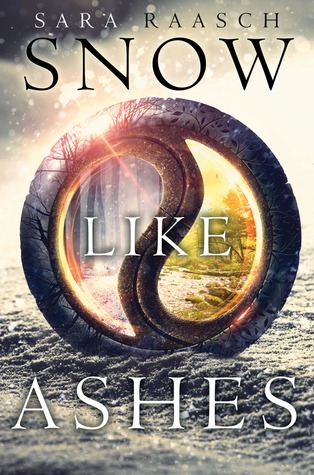 Review: Snow Like Ashes by Sara Raasch