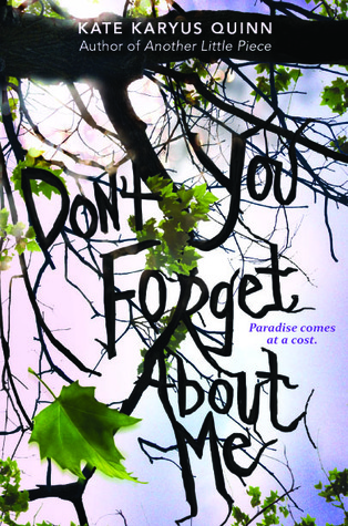 Review: (Don't You) Forget About Me by Kate Karyus Quinn