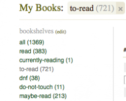 In Which I Clean Up My TBR Shelf on Goodreads