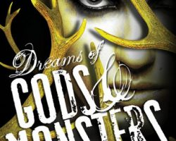Review: Dreams of Gods and Monsters by Laini Taylor