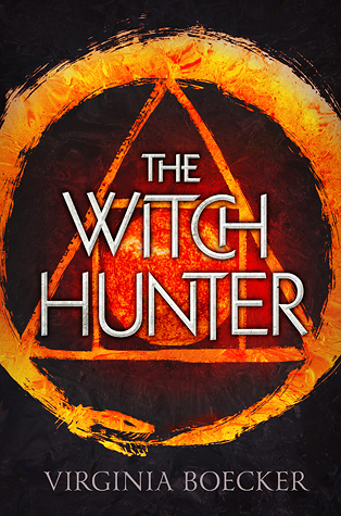 Mini Review: The Witch Hunter by Virginia Boecker