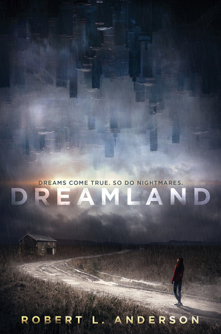 Review: Dreamland by Robert L. Anderson
