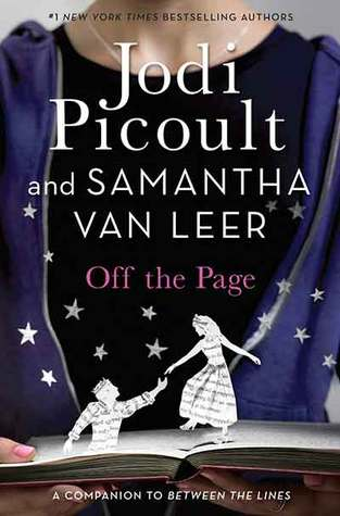Review: Off the Page by Jodi Picoult and Samantha van Leer