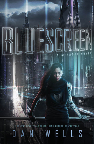 Review: Bluescreen by Dan Wells