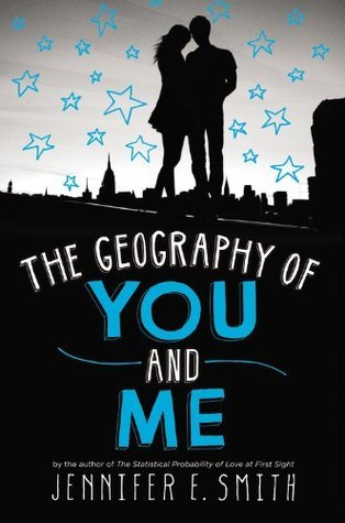 Review: The Geography of You and Me by Jennifer E. Smith