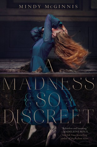 Review: A Madness So Discreet by Mindy McGinnis