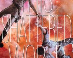 Review: This Shattered World by Amie Kaufman and Meagan Spooner