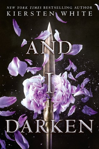 DNF Review: And I Darken by Kiersten White