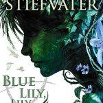blue lily maggie stiefvater