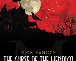 Review: The Curse of the Wendigo by Rick Yancey