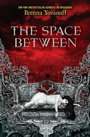 Review: The Space Between by Brenna Yovanoff