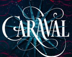 Mini Review: Caraval by Stephanie Garber