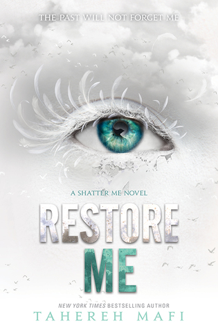 Review: Restore Me by Tahereh Mafi