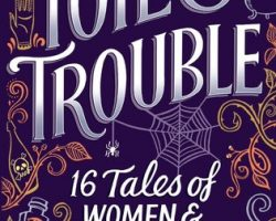 Review: Toil & Trouble Anthology