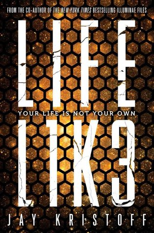 LIFEL1K3 by Jay Kristoff Blog Tour