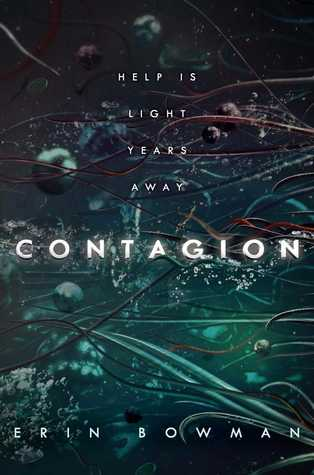 Review: Contagion by Erin Bowman