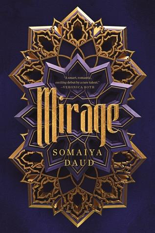 ARC Review: Mirage by Somaiya Daud