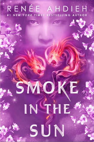 Review: Smoke in the Sun by Renee Ahdieh