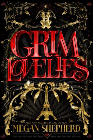 ARC Review: Grim Lovelies by Megan Shepherd