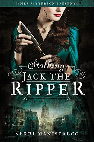 [Horror October] Review: Stalking Jack the Ripper by Kerri Maniscalco