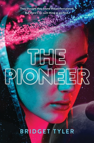 Review: The Pioneer by Bridget Tyler