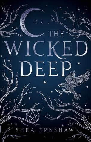[Horror October] Mini Review:The Wicked Deep by Shea Ernshaw