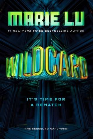 ARC Review: Wildcard by Marie Lu