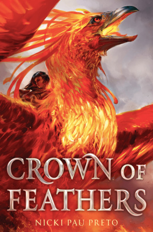 ARC Review: Crown of Feathers by Nicki Pau Preto