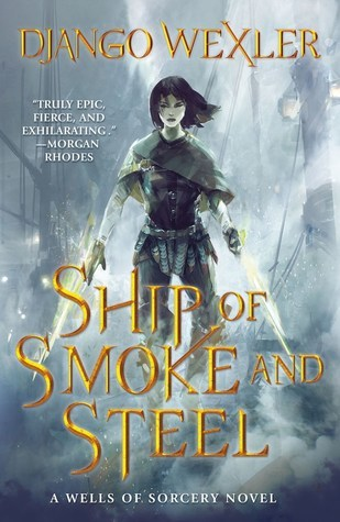 ARC Review: Ship of Smoke & Steel by Django Wexler
