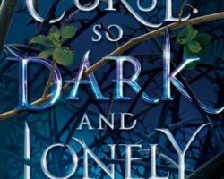 ARC Review: A Curse So Dark and Lonely by Brigid Kemmerer