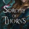 ARC Review: Sorcery of Thorns by Margaret Rogerson
